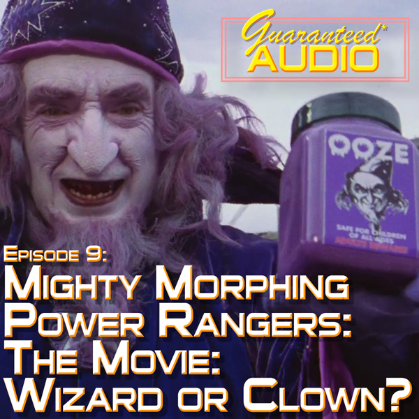 Episode 9: Mighty Morphing Power Rangers: The Movie: Wizard or Clown??