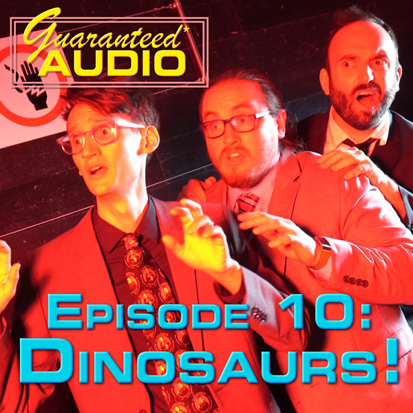 Episode 10: Dinosaurs!